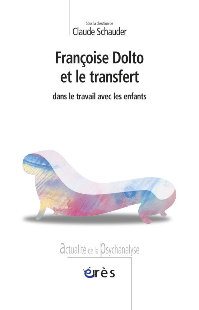 Françoise Dolto et le transfert dans le travail avec les enfants.