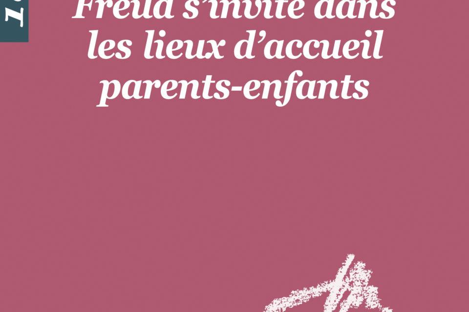 Freud s'invite dans les lieux d'accueil parents enfants.