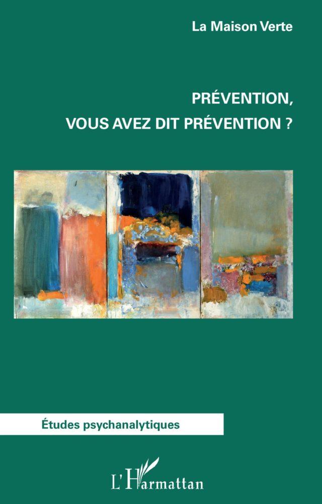 Prévention, vous avez dit prévention ?